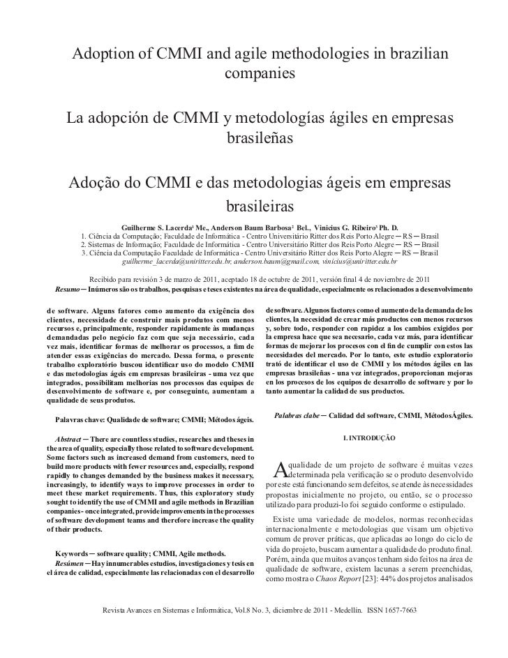 Adoption of CMMI and agile methodologies in brazilian                           companies      La adopción de CMMI y metod...