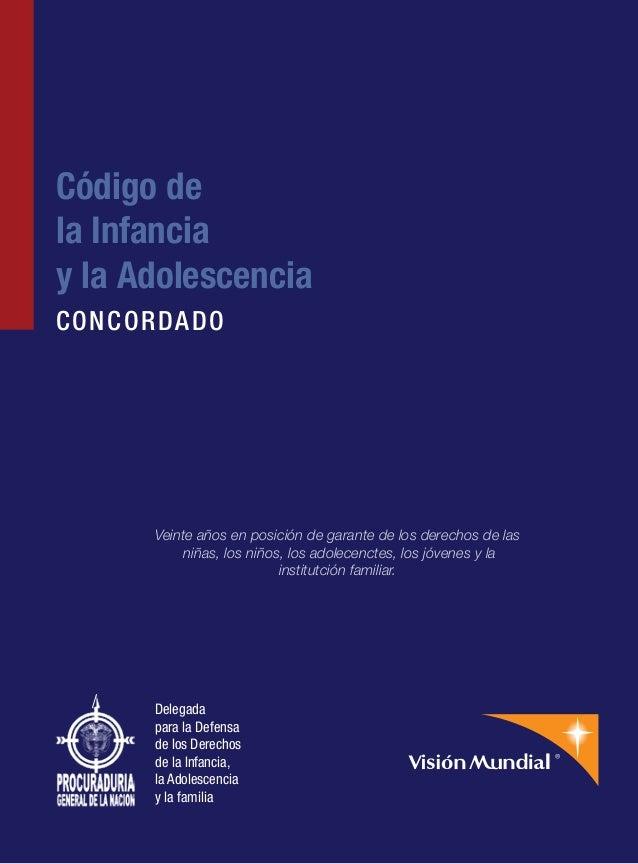 Código dela Infanciay la AdolescenciaCONCORDADO      Veinte años en posición de garante de los derechos de las           n...
