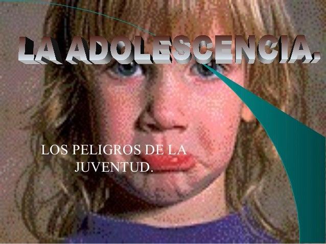Adolescencia.