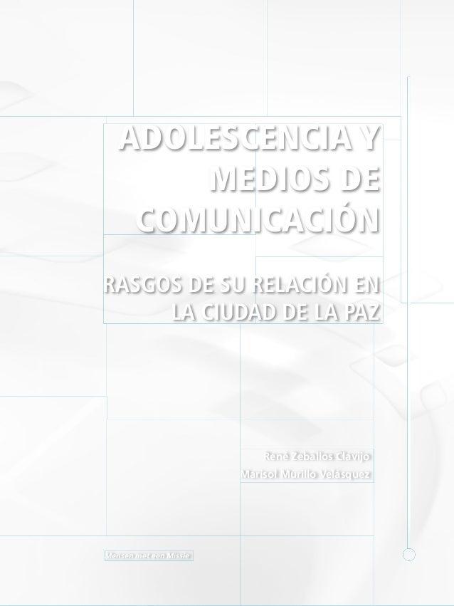 Adolescencia y medios en La Paz Bolivia