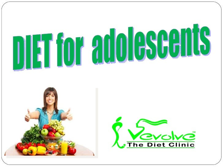 Healthy  diet for Adolescents