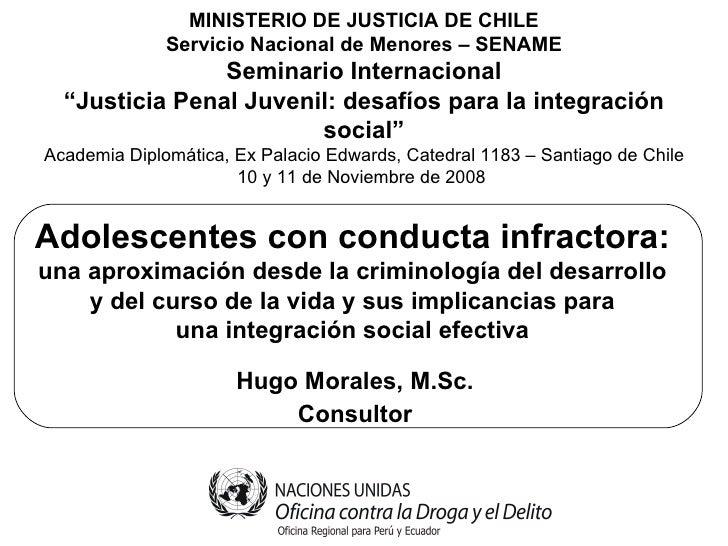 Adolescentes con conducta infractora: una aproximación desde la criminología del desarrollo y del curso de la vida y sus i...