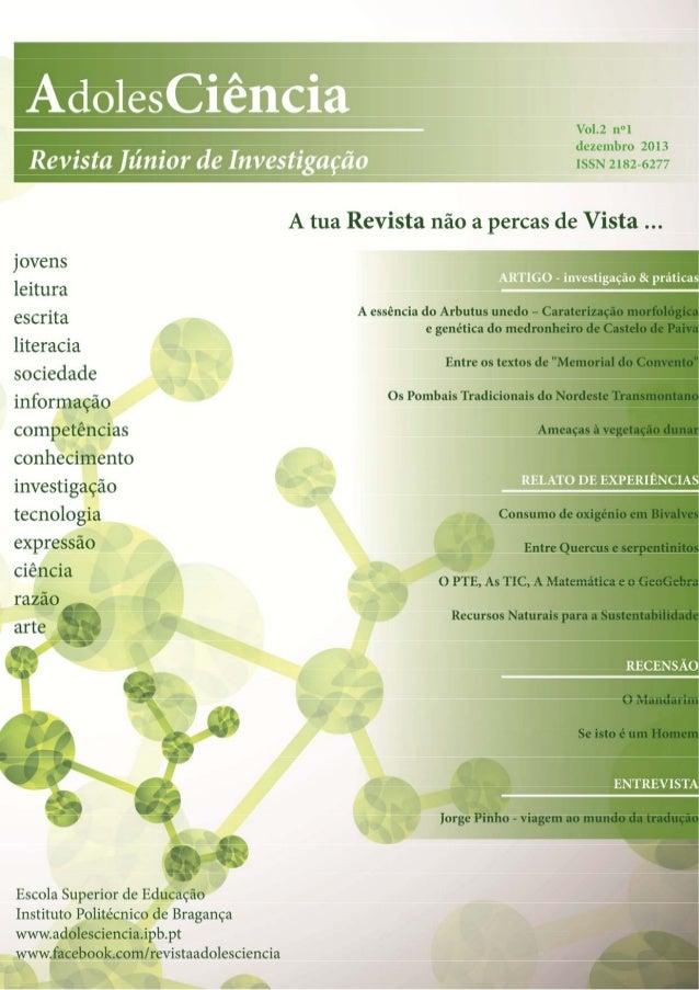 AdolesCiência - Revista Júnior de Investigação Equipa Editorial DIRETOR Vitor Barrigão Gonçalves, Escola Superior de Educa...