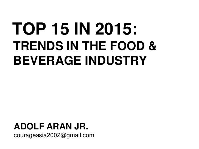 food and industry trends in the philippines Innova market insights has revealed its top trends likely to impact the food industry in 2017 from its ongoing analysis of key global developments in food and drinks launch activity worldwide 1 clean supreme: the rules have been rewritten and clean and clear label is the new global standard.