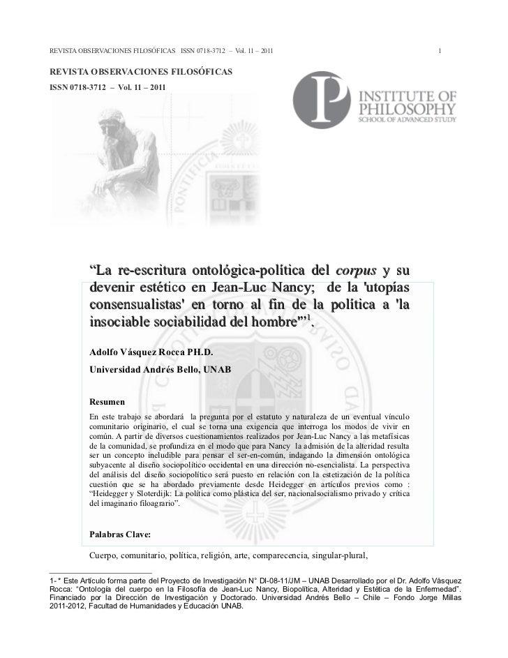 Adolfo vásquez rocca ph.d. la re escritura ontológica-política en jean-luc nancy   en observaciones filosóficas, vol. 11 – 2011