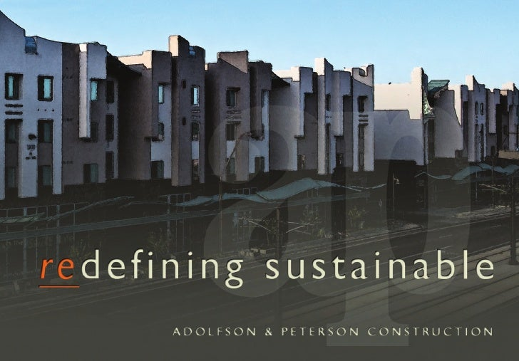 Adolfson and Peterson Redefining Sustainable
