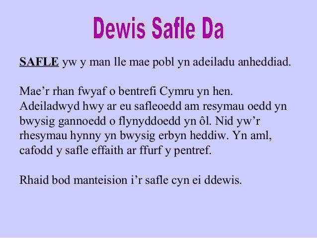 SAFLE yw y man lle mae pobl yn adeiladu anheddiad.Mae'r rhan fwyaf o bentrefi Cymru yn hen.Adeiladwyd hwy ar eu safleoedd ...