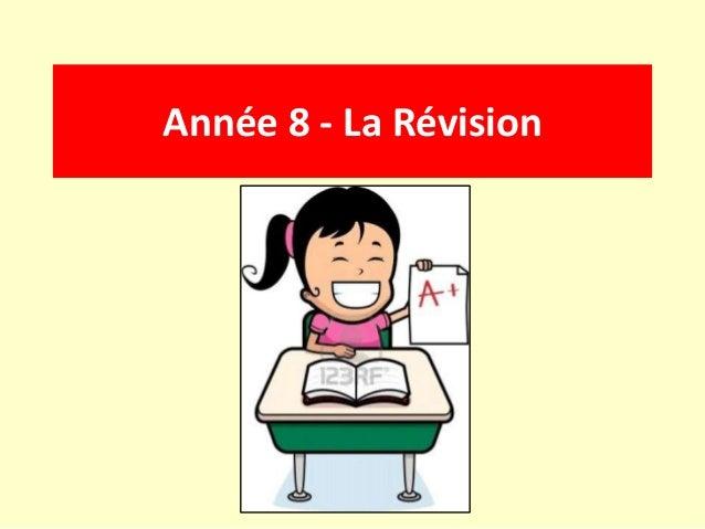 Année 8 - La Révision