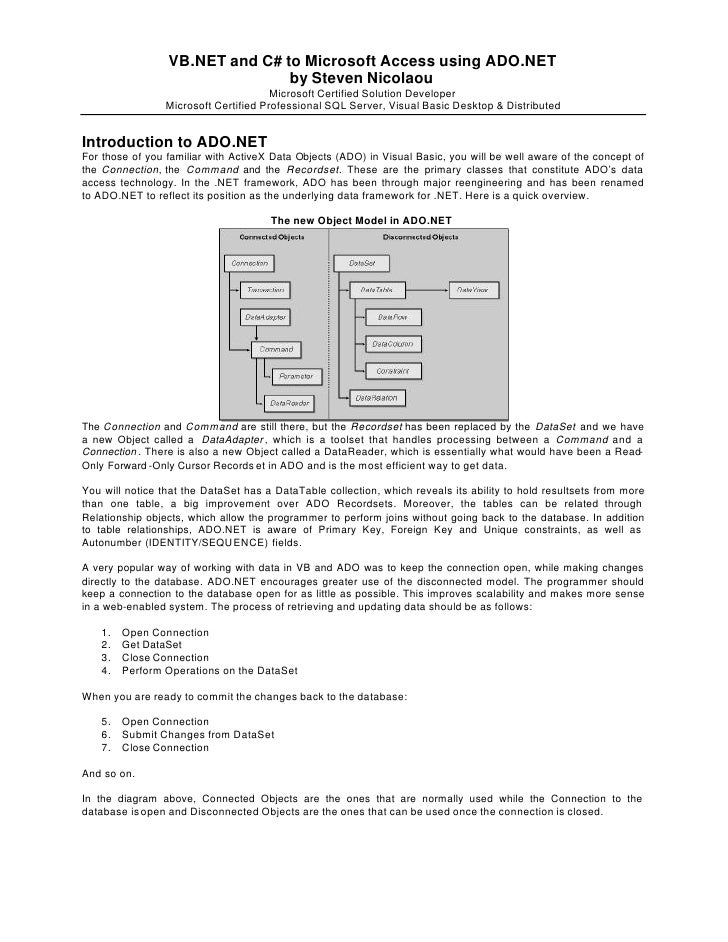 VB.NET and C# to Microsoft Access using ADO.NET                                 by Steven Nicolaou                        ...