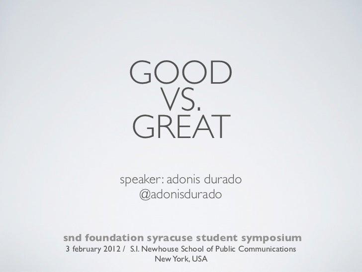 Adonis Durado: Good Vs. Great