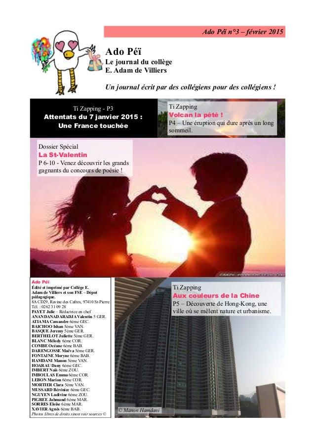 Ado Péï n°3 – février 2015 Ado Péï Le journal du collège E. Adam de Villiers Un journal écrit par des collégiens pour des ...