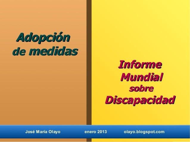 Adopciónde medidas                                  Informe                                  Mundial                      ...