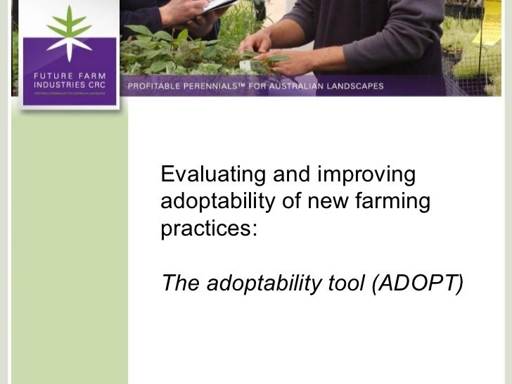 Evaluating and improving adoptability of new farming practices: The adoptability tool (ADOPT)