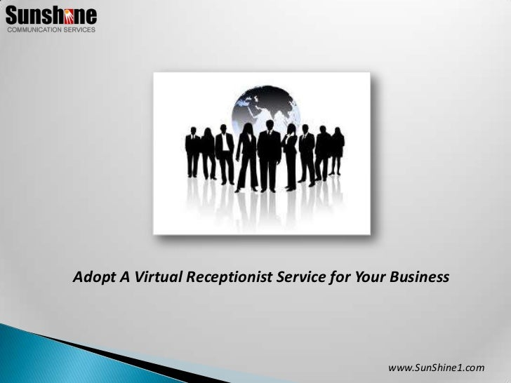 Adopt A Virtual Receptionist Service For Your Business