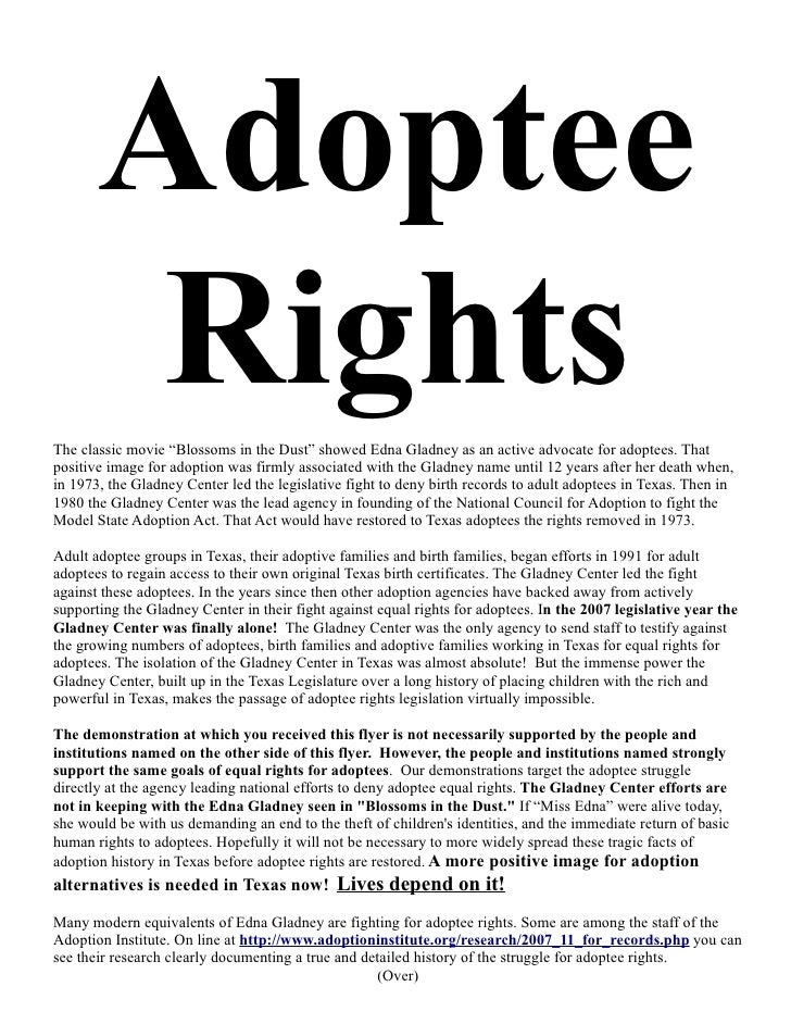 "Adoptee         Rights The classic movie ""Blossoms in the Dust"" showed Edna Gladney as an active advocate for adoptees. Th..."