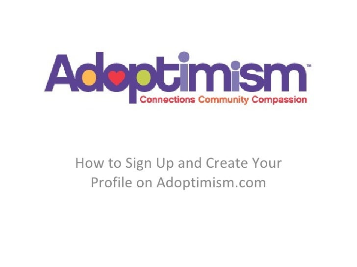 How to Sign Up and Create Your Profile on Adoptimism.com