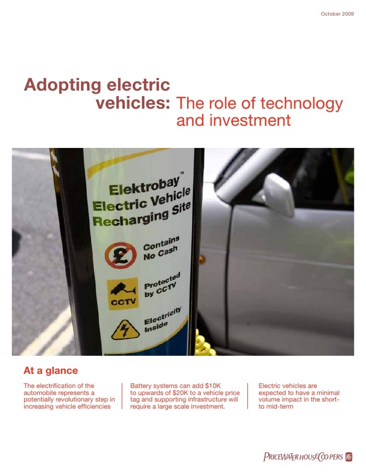 October 2009Adopting electric       vehicles: The role of technology                                                   and...