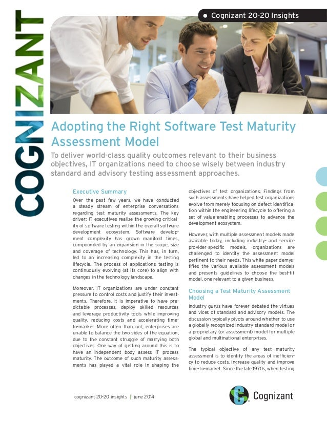 Adopting the Right Software Test Maturity Assessment Model To deliver world-class quality outcomes relevant to their busin...