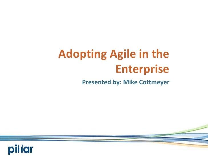 Adopting Agile in the Enterprise - Pillar Technology