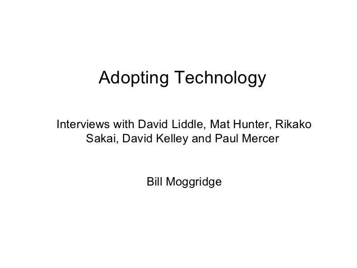Adopting technology