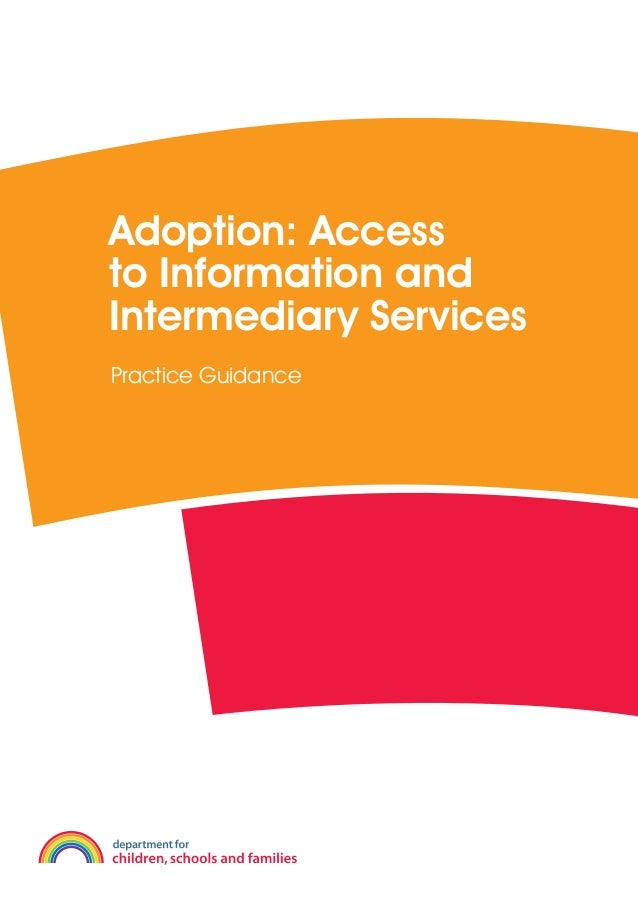 Adoption: Accessto Information andIntermediary ServicesPractice Guidance