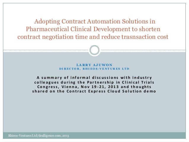 Adopting Contract Automation Solutions in Pharmaceutical Clinical Development to shorten contract negotiation time and red...