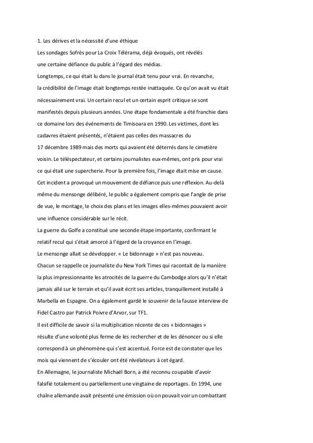 1. Les dérives et la nécessité d'une éthique Les sondages Sofrès pour La Croix Télérama, déjà évoqués, ont révélés une cer...
