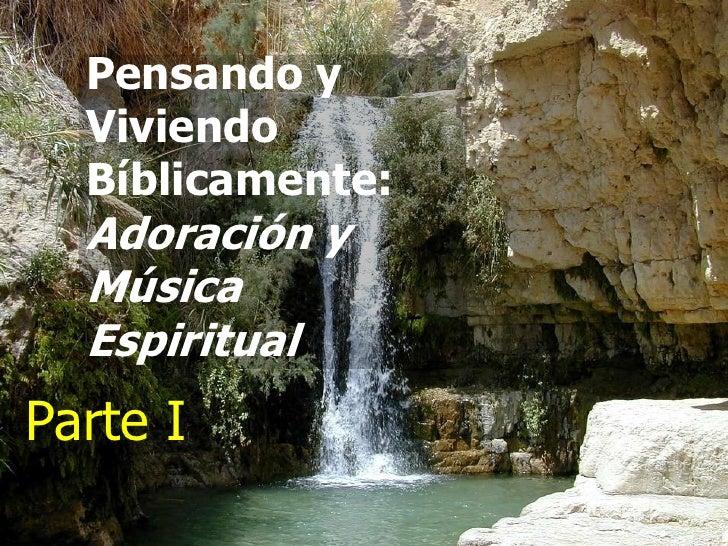 Adoracion Y Musica Espiritual Parte 1