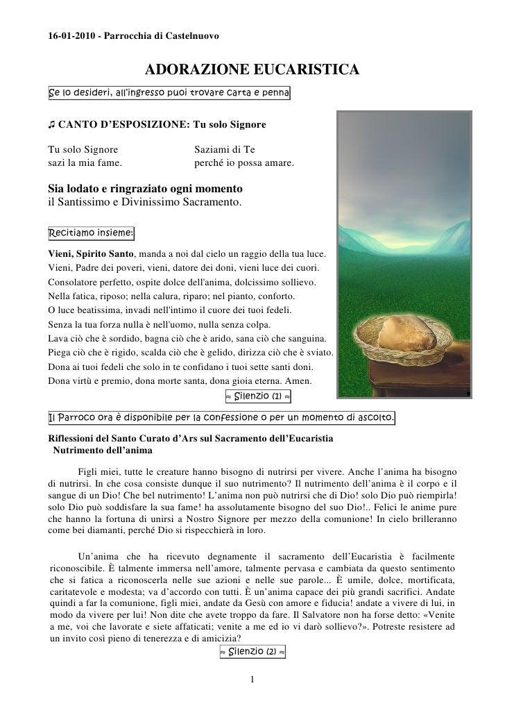 16-01-2010 - Parrocchia di Castelnuovo                            ADORAZIONE EUCARISTICA Se lo desideri, all'ingresso puoi...