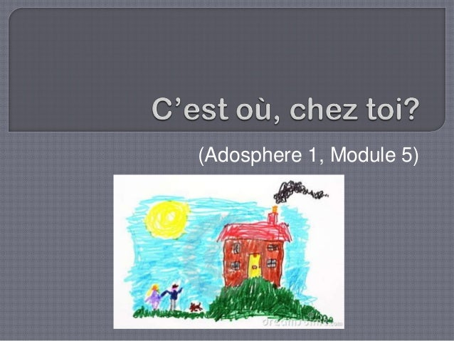 (Adosphere 1, Module 5)