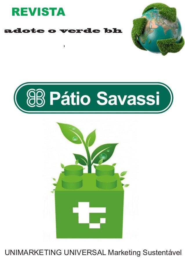 REVISTA  adote o verde bh  ,  UNIMARKETING UNIVERSAL Marketing Sustentável