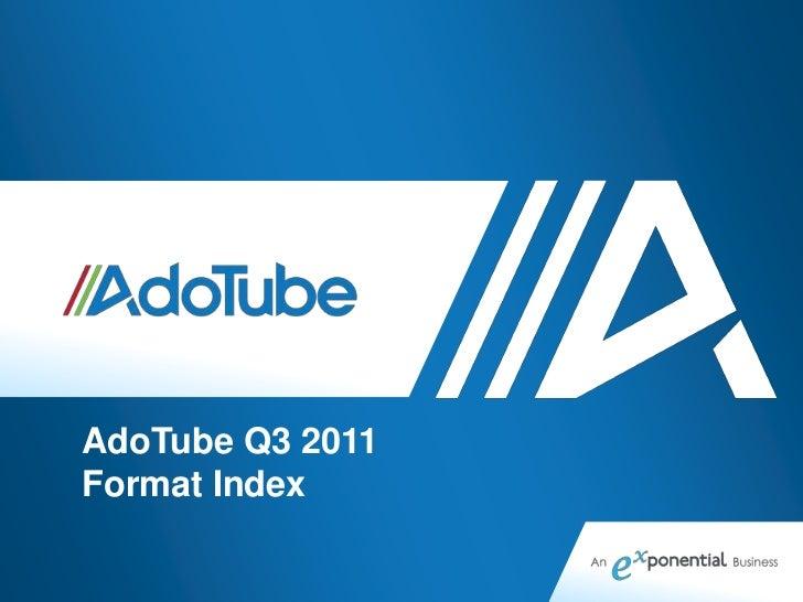 AdoTube Q3 2011Format Index