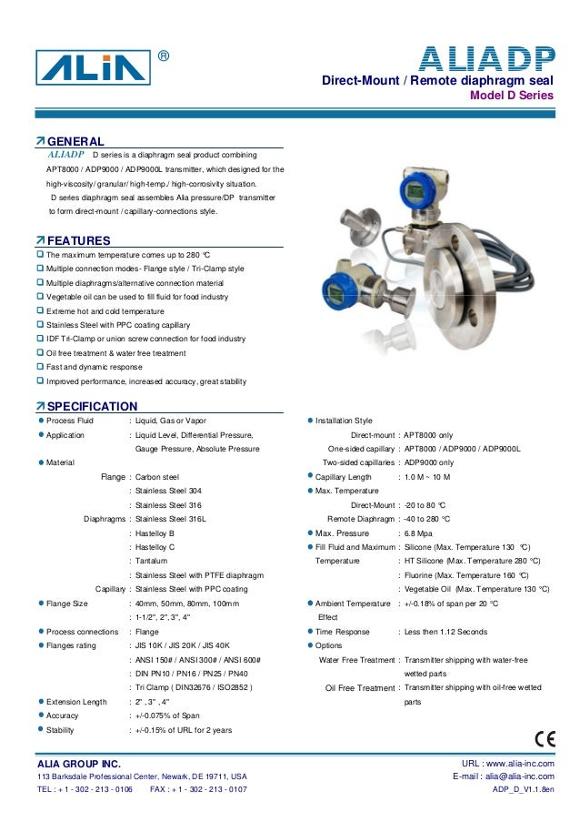 Direct-Mount / Remote diaphragm sealModel D SeriesGENERALAPT8000 / ADP9000 / ADP9000L transmitter, which designed for theh...