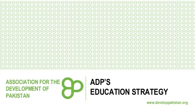 ADP's Education Strategy