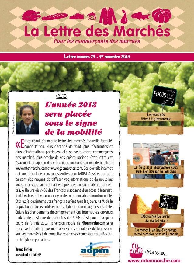 La Lettre des MarchésPour les commerçants des marchés + D'INFOS SUR... www.mtonmarche.com FOCUS ACTUS EN BREF ©Jean-Jacque...