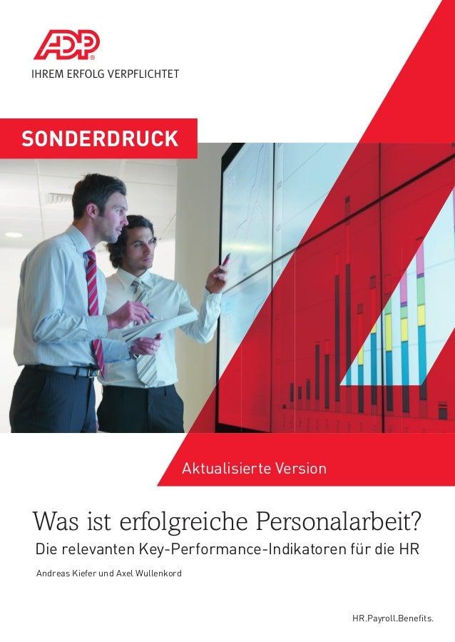 SONDERDRUCK  Aktualisierte Version  Was ist erfolgreiche Personalarbeit? Die relevanten Key-Performance-Indikatoren für di...