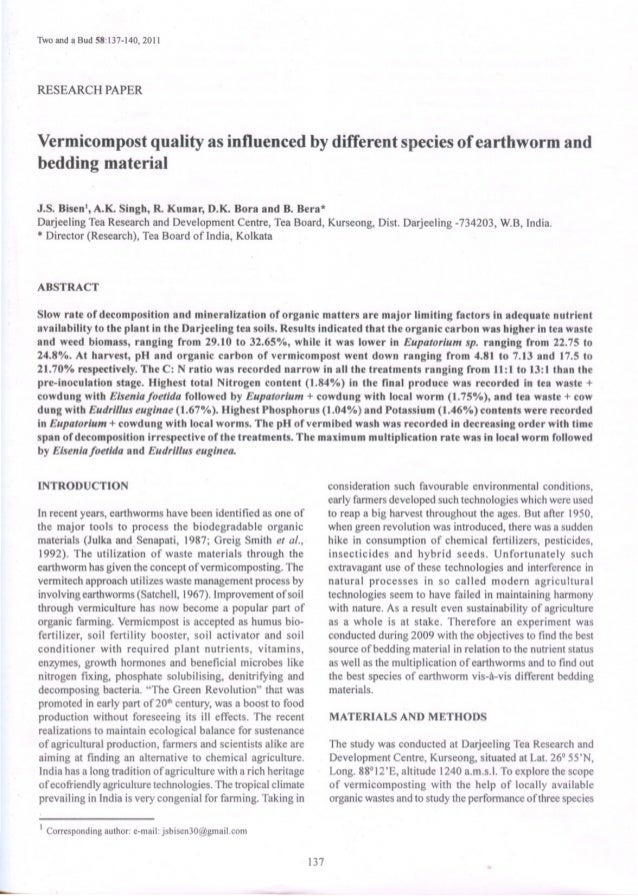 Two and a Bud 58:137-140, 2011 RESEARCH PAPER Vermicompost quality as influenced by different species of earthworm and bed...