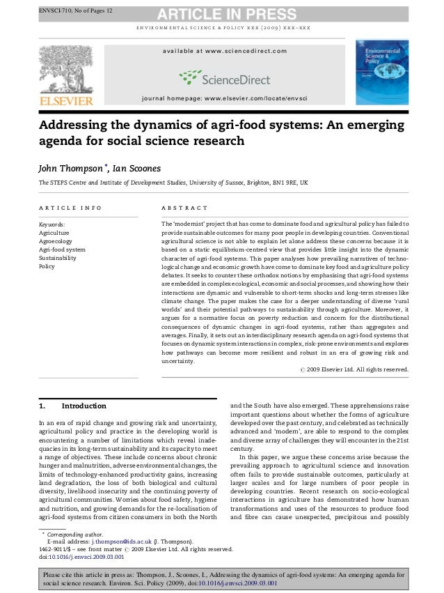Addressing the dynamics of agri-food systems: An emerging agenda for social science research John Thompson *, Ian Scoones ...