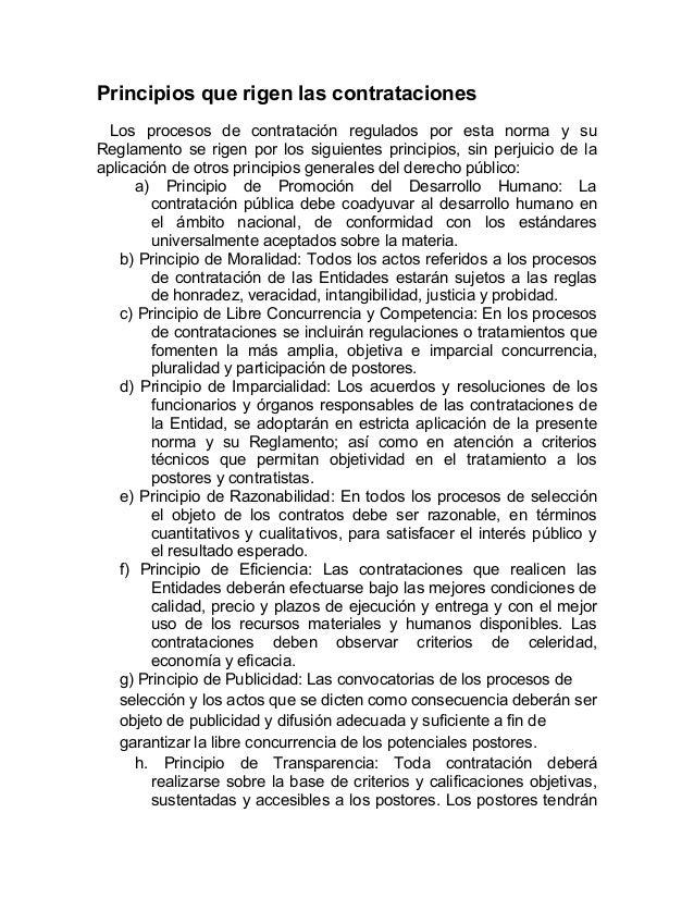Principios que rigen las contratacionesLos procesos de contratación regulados por esta norma y suReglamento se rigen por l...