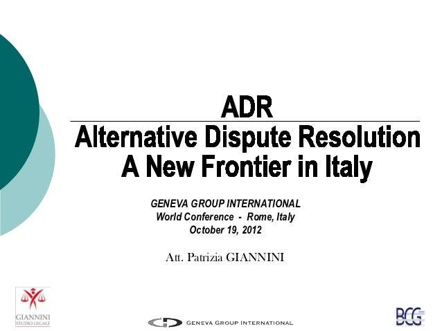 GENEVA GROUP INTERNATIONAL World Conference - Rome, Italy        October 19, 2012   Att. Patrizia GIANNINI