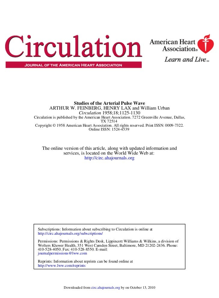 Studies of the Arterial Pulse Wave         ARTHUR W. FEINBERG, HENRY LAX and William Urban                   Circulation 1...