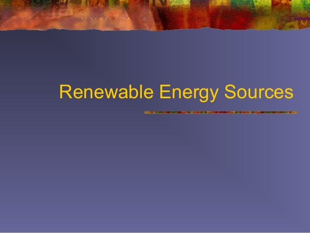 energy sources and alternative energy essay Energy: short essay on energy how to make use of renewable sources of energy or the alternative energy sources energy policy today has two choices (paths.