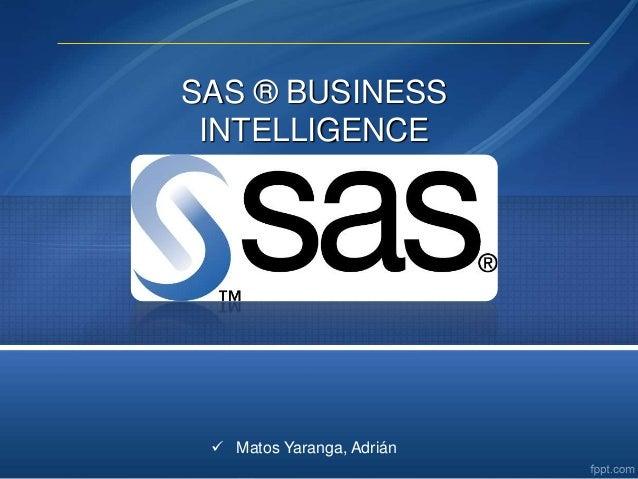  Matos Yaranga, Adrián SAS ® BUSINESS INTELLIGENCE