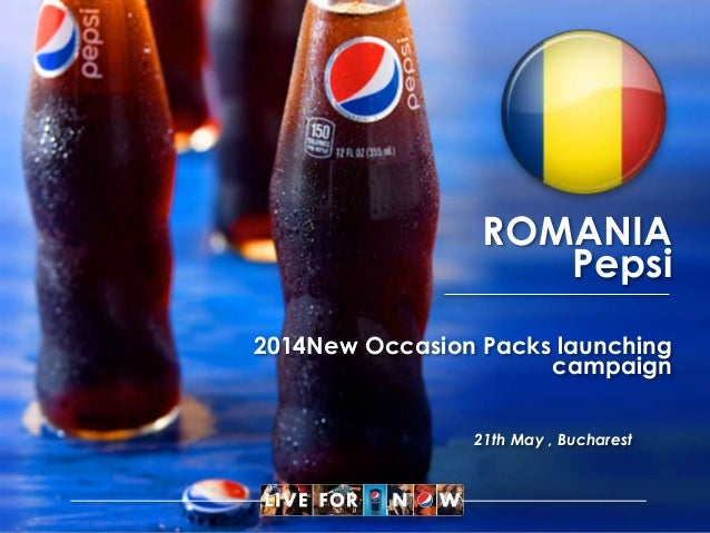 ROMANIA Pepsi 2014New Occasion Packs launching campaign 21th May , Bucharest