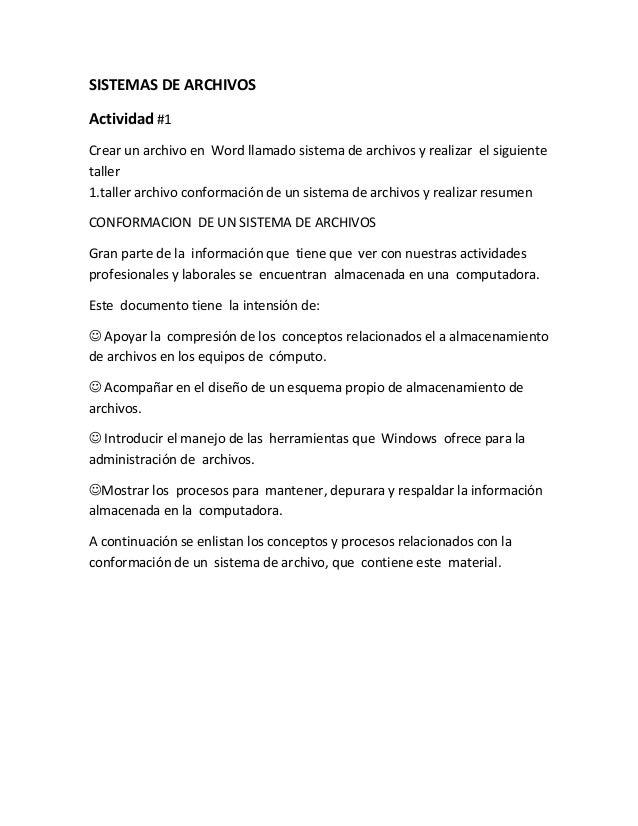 SISTEMAS DE ARCHIVOSActividad #1Crear un archivo en Word llamado sistema de archivos y realizar el siguientetaller1.taller...