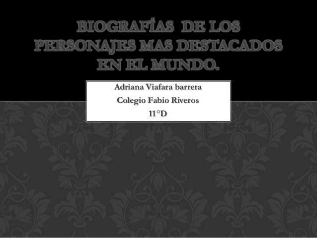 Adriana Viafara 11° -  Biografías.