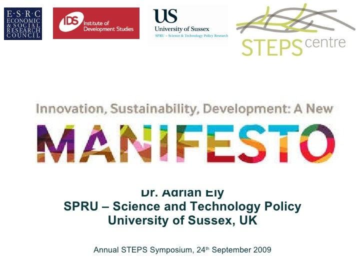 Manifesto: Adrian Ely - Innovation, Sustainability, Development: A New Manifesto