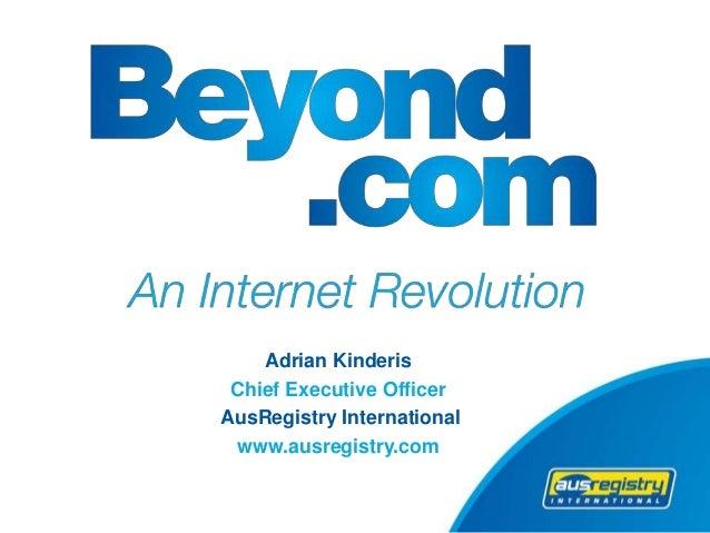 Adrian Kinderis Chief Executive Officer AusRegistry International www.ausregistry.com