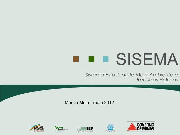 SISEMA                                                            Sistema Estadual de Meio Ambiente e                     ...