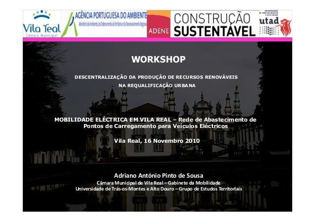 AdrianoAntónioPintodeSousa CâmaraMunicipaldeVilaReal–GabinetedaMobilidade UniversidadedeTrás‐os‐MonteseA...